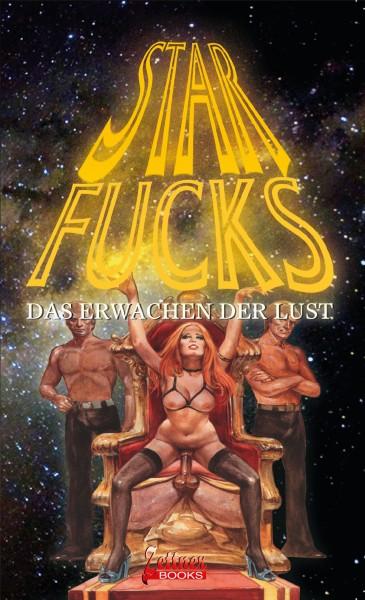 Star Fucks – Das Erwachen der Lust