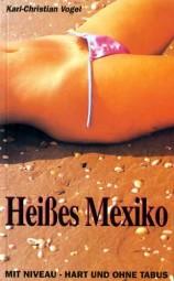 Heißes Mexiko